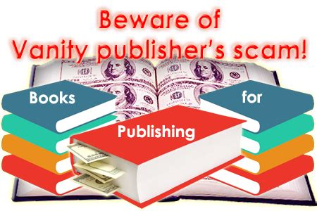 Vanity Publishers by Vanity Publisher Scams Self Publishing Scam Subsidy
