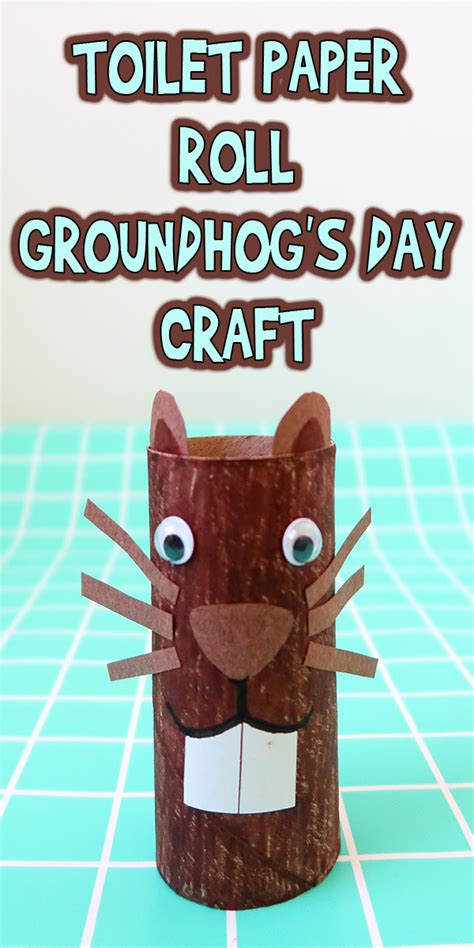 groundhog day kid friendly toilet paper roll groundhog s day craft woo jr