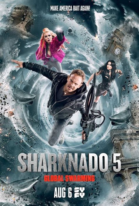 sharknado 5 global swarming sharknado 5 global swarming gets a new poster