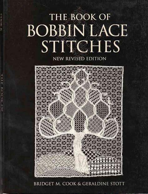 the book of bobbin lace stitches bobbin lace books