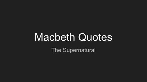 macbeth themes and supporting quotes macbeth supernatural quotes and analysis a youtube