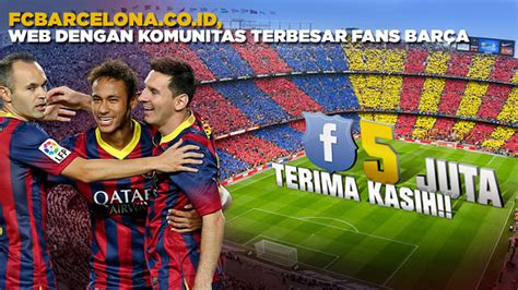 barcelona indonesia facebook indonesia the first country to reach 5 million bar 231 a