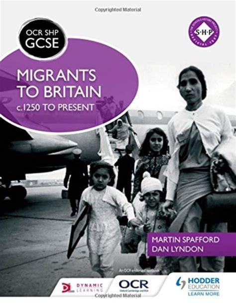 libro ocr gcse history shp ocr gcse history shp migrants to britain c 1250 to present lyndon dan librairie la page