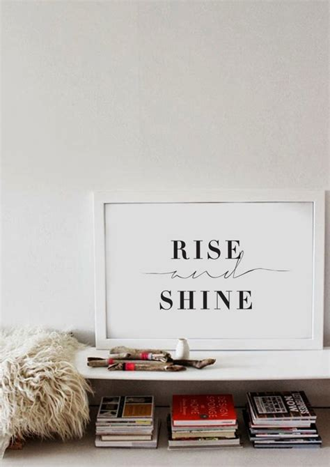 Bedroom Poster Quotes Rise And Shine Bedroom Wall Black White