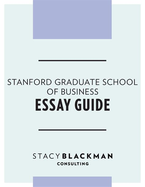 Stanford Gsb Mba Essays by Stanford Mba Essay Guide Blackman Consulting Mba