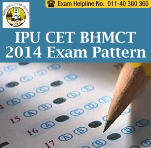 Ipu Cet Pattern For Mba by Ipu Cet Bhmct 2014 Pattern Paper Pattern