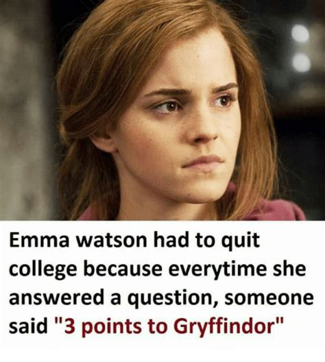 emma watson questions emma watson had to quit college because everytime she