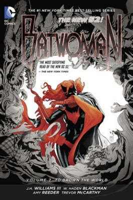 oath of vengeance vigilante volume 2 books batwoman volume 2 to drown the world hc volume 2 to drown