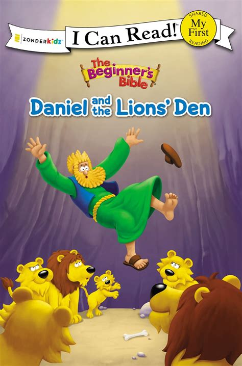 the beginner s bible daniel and the lions den i can read the beginner s bible books beginner s bible daniel and the lions den paperback