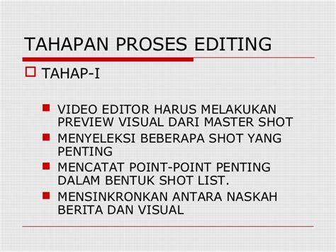 format berita sot editing mata kuliah 2