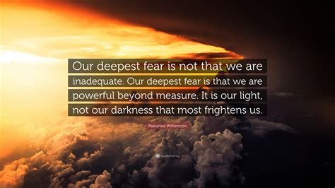 marianne williamson quote  deepest fear