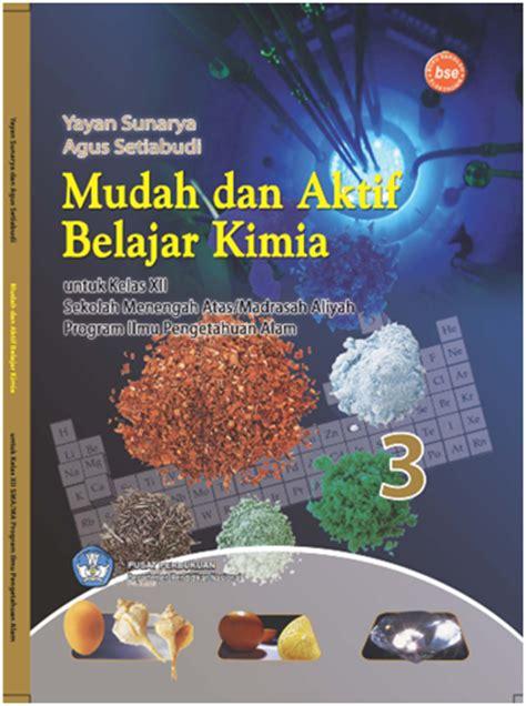 Buku Kimia Smama Kelas Xii Peminatan 1 ebook kimia kelas xii pembelajaran kimia berbasis ict