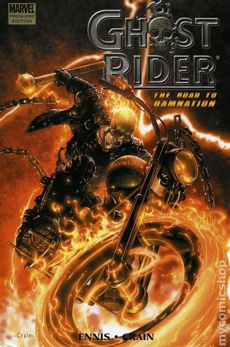 Zoom Ghost Rider Premiere by Ghost Rider The Road To Damnation Hc 2006 Marvel
