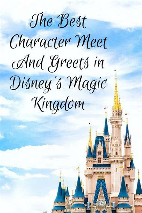 magic kingdom merry the best character meet and greets at disney s magic
