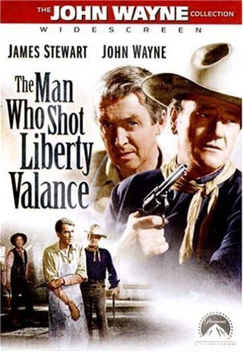 He Man Who Shot Liberty Valance Jabberwock Film Classics The Man Who Shot Liberty Valance