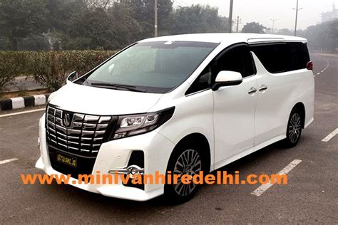 seater toyota alphard wd toyota alphard hire delhi imported van rent  india