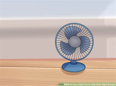 bed fans for night how to use a bed fan to help stop night sweats 13 steps
