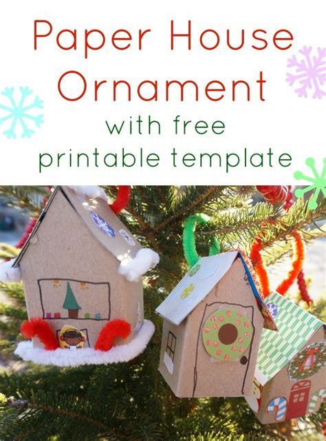ornament template paper house ornament template 20 days of kid made ornaments