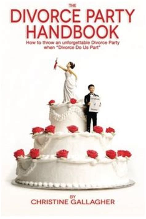 divorce on how to throw a themed divorce books i now do not 25 hilarious divorce cakes for the happy