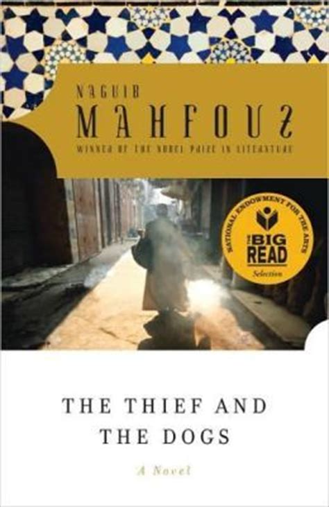 the thief other stories books the thief and the dogs by naguib mahfouz reviews