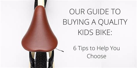 best tips to help you choose the right living room color 7 tips to help you choose the best kids bike for your child