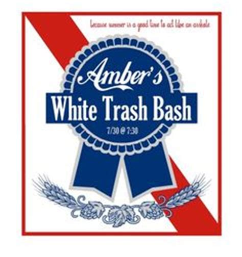 1000 Images About White Trash Party On Pinterest White Trash Bash White Trash Party And White Trash Invitation Templates