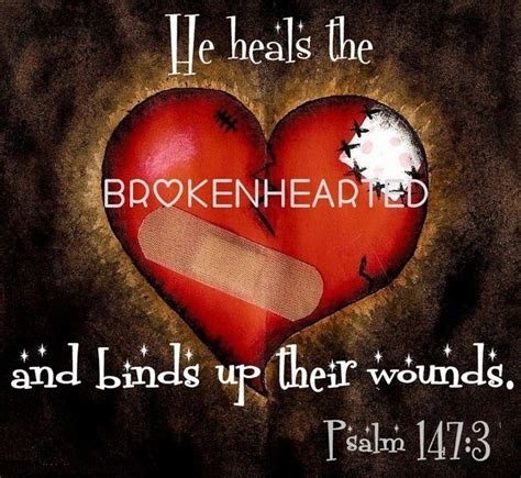 he heals the brokenhearted living and loving after rejection books psalm 147 3 sayings