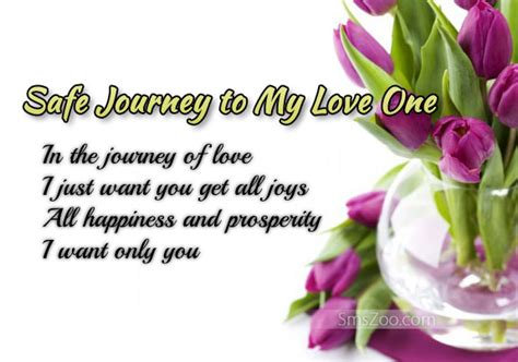 safe journey sms to my love one happy journey sms