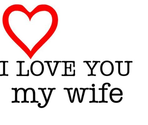 Love My Wife Meme - i love you wife pictures wallpaper images