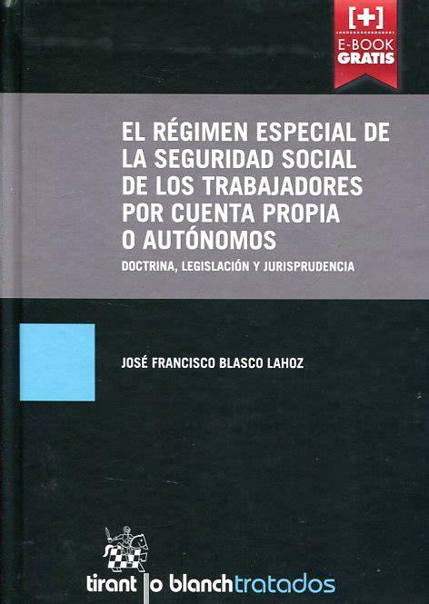 libro por cuenta propia atelier libros jur 237 dicos el r 233 gimen especial de la seguridad social de los trabajadores por