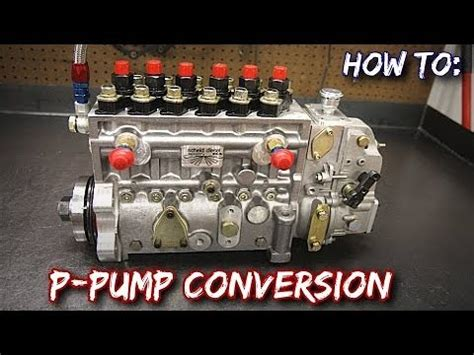convert  p pump p cummins youtube
