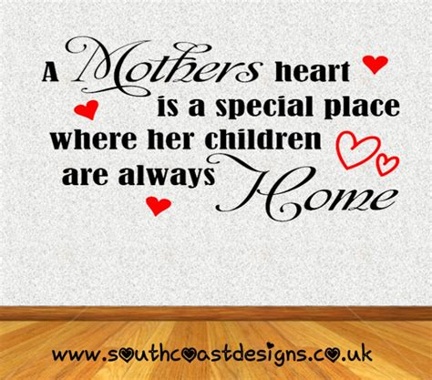 the heart is a a mothers heart is a special place