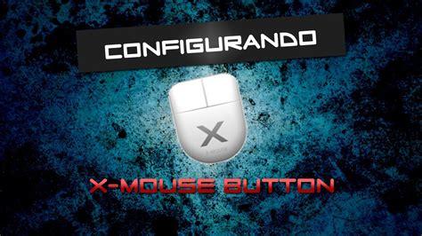 tutorial x mouse button control tutorial como configurar x mouse button para jogos