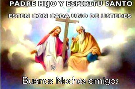imagenes buenas noches hijo buenas noches padre hijo y espiritu santo tnrelaciones