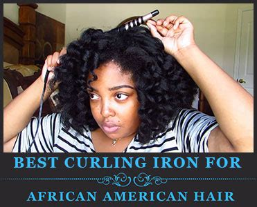 best curling iron for african american hair 3 best curling irons for african american hair may 2018