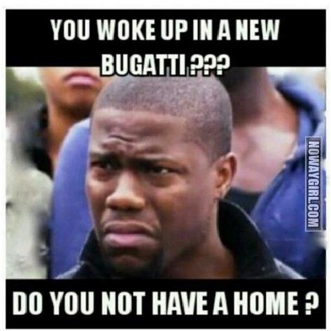 Nowaygirl Memes - kevin hart kevin o leary and bugatti on pinterest