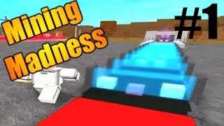 Roblox mining madness lets play ep 1 starting small best