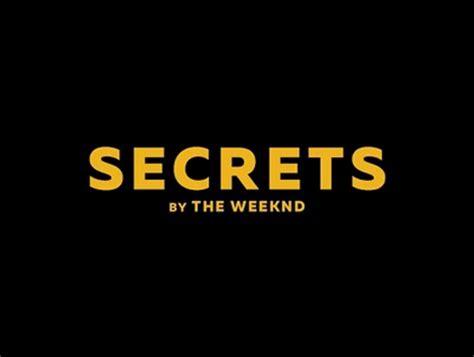 secret testo the weeknd secrets lyrics musickr e testi canzoni