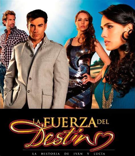 la fuerza del destino univision leads all networks with novela finale media moves