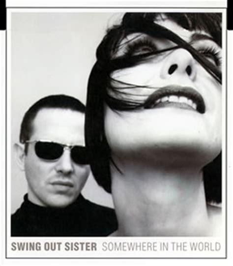 swing out sister somewhere in the world スウィング アウト シスター サムホエア イン ザ ワールド cdjournal
