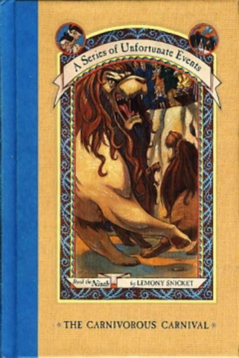 libro the carnivorous carnival the libro una serie de catastr 243 ficas desdichas ix el carnaval carn 237 voro de lemony snicket 2002