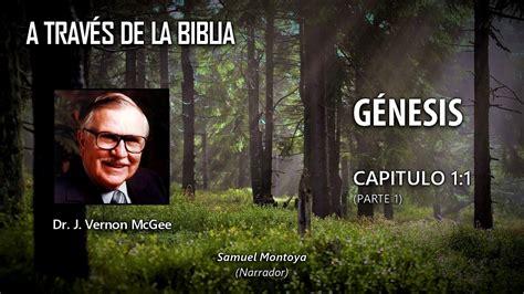 samuel montoya a traves de la biblia a trav 233 s de la biblia g 233 nesis 1 parte 1 3 j verno