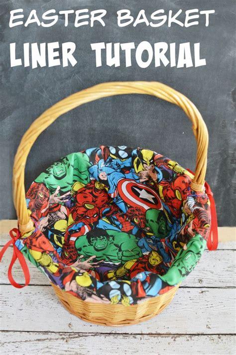 pattern for fabric easter basket liner diy marvel easter basket liner tutorial crafts gifts