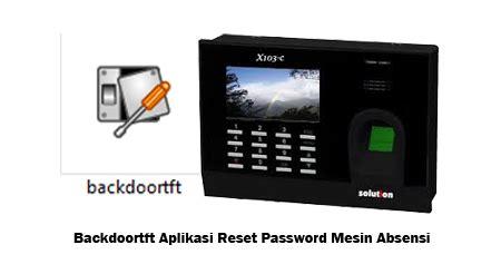 Solution L5000 Fingerprint Absensi Sidik Jari Access Door cara mereset mesin absen fingerprint yang terproteksi mesin absensi