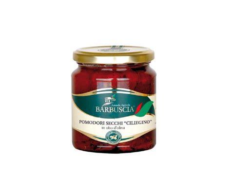 pomodori ciliegini in vaso pomodori ciliegini secchi in olio di oliva 280g
