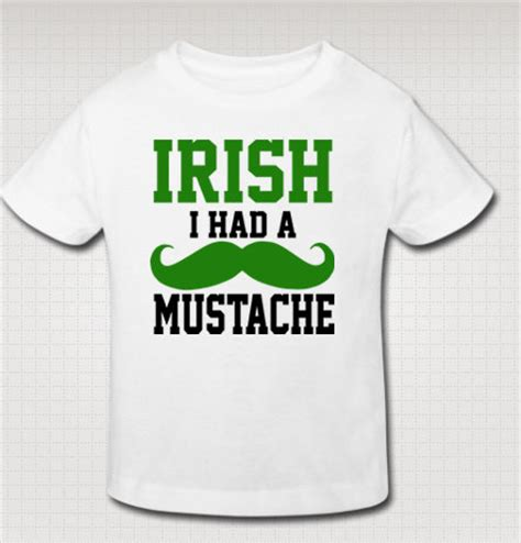 Toddler funny irish i had a mustache st patricks day shirt custom made precisionstitching
