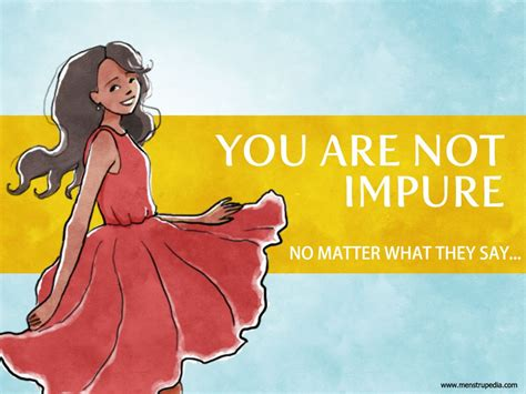 no matter what they say menstrupedia you are not impure no matter what