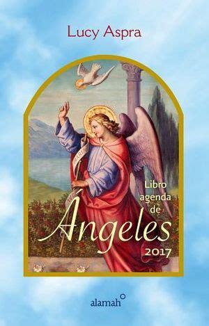 libro agenda fitfoodmarket 2017 de libro agenda de angeles 2016 aspra lucy 9786073132343
