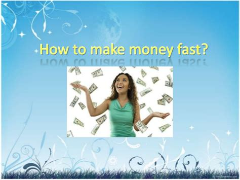How To Start Making Money Online Fast - how to make money fast