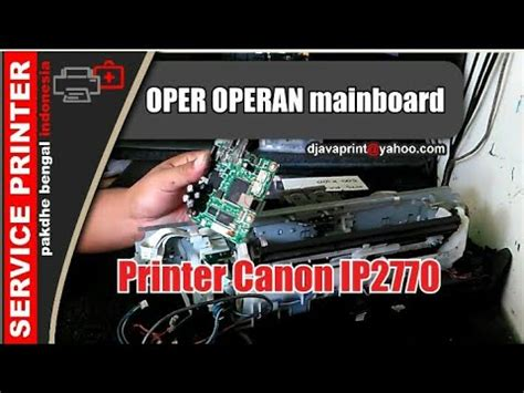 Mainboard Canon Ip2770 1 oper operan mainboard printer canon ip2770 cara ganti mainboard canon ip2770